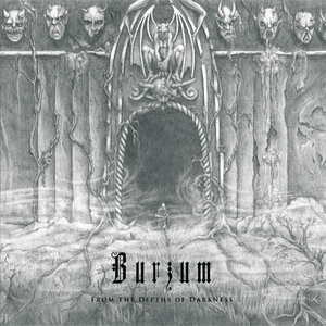 Burzum - From The Depths Of Darkness - LP