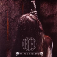 Raise Hell - To The Gallows - Red 7