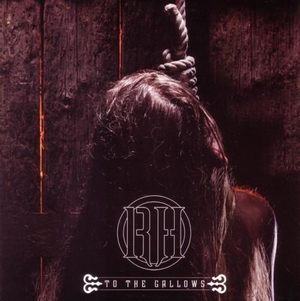 Raise Hell - To The Gallows - Röd 7