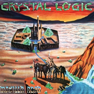Manilla Road - Crystal Logic - Yellow LP